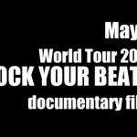"May'n World Tour 2012 ""ROCK YOUR BEATS"" (preview)"