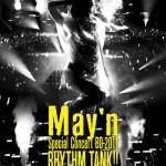 May'n – 2011 RHYTHM TANK!! at Nippon Budokan (Review)