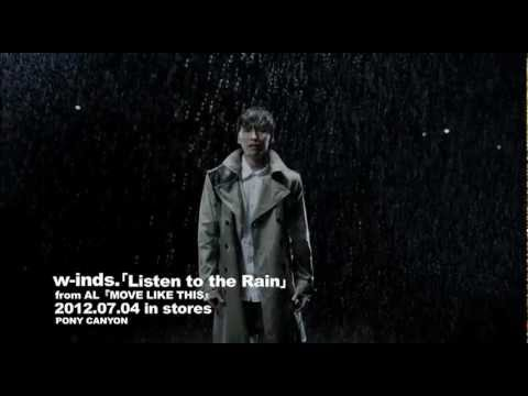 w-inds. – Listen to the Rain (PV)