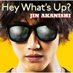 Jin Akanishi – HEY WHAT'S UP? (Review)