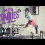 MEG ZOMBIES – KISS OR BITE + SAVE (PV)
