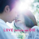 moumoon – Love before we Die (Review)