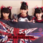 BABYMETAL World Tour Messages to England, France, and Germany