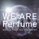 Perfume documentary film to open in U.S. and Japan on October 31.