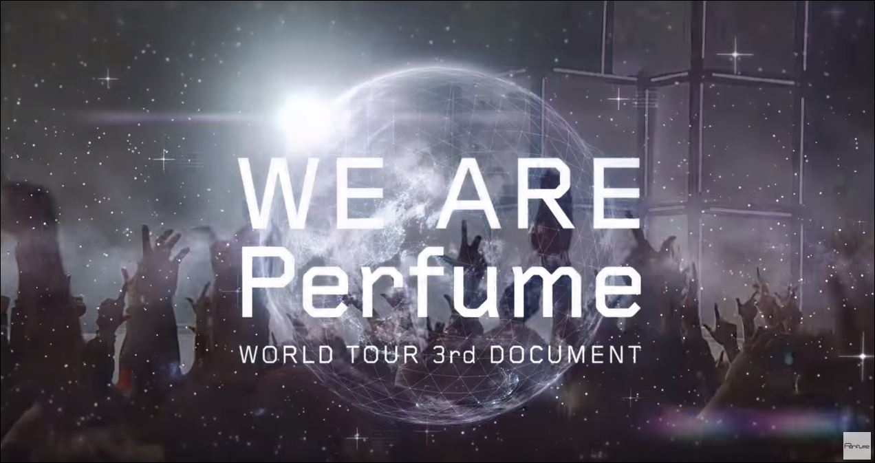 NekoPOP-Perfume-We-Are-Perfume-World-Tour-3rd-Doc-1