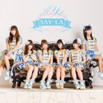 SAY-LA's first single Kojirase Kataomoi hits number two on Oricon